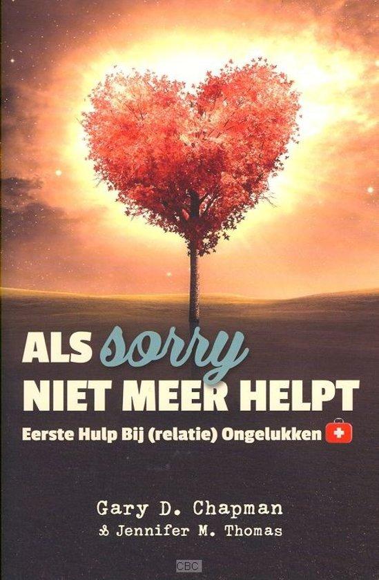 Boek cover Als sorry niet meer helpt van Gary Chapman (Paperback)