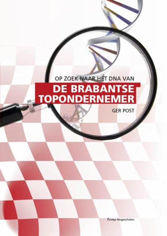 Op zoek naar het DNA van de Brabantse topondernemer