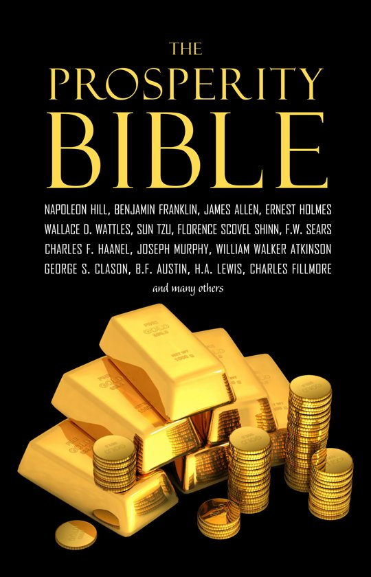 Afbeelding van The Prosperity Bible: The Greatest Writings of All Time on the Secrets to Wealth and Prosperity