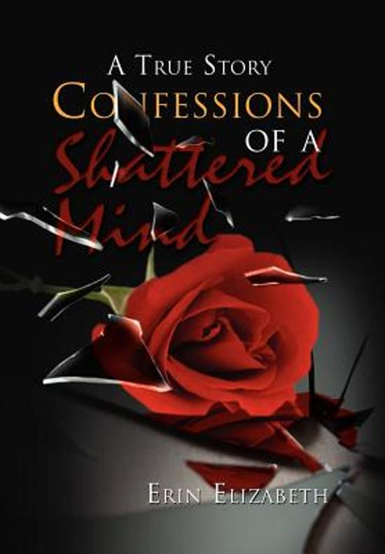 Confessions of a Shattered Mind