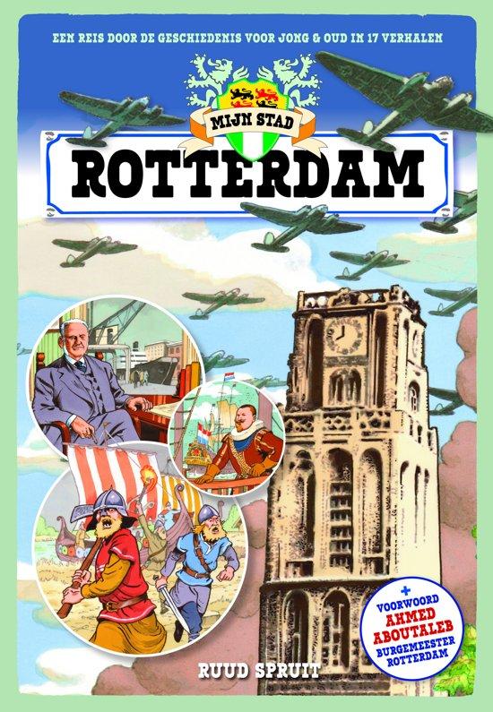 Mijn stad, Rotterdam