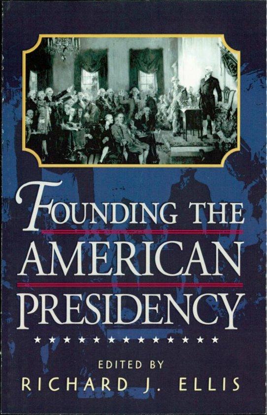 the development of the american presidency ellis richard j