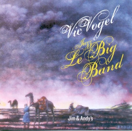 Vic Vogel - Jim And Andy's
