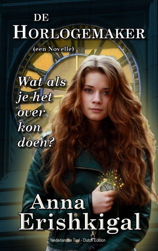 De Horlogemaker Een novelle Dutch Edition Nederlandse Taal
