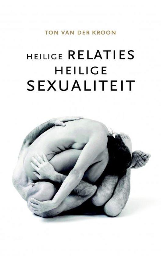 Heilige relaties, heilige sexualiteit