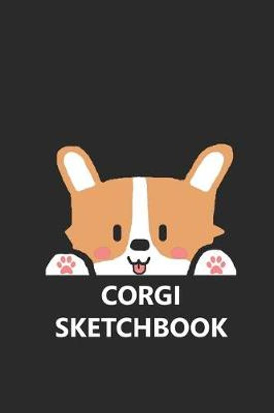 Corgi Sketchbook: Funny Cute Pembroke Welsh Cardigan Dog Puppy Stylish Journal for Drawing, Sketching, Doodling, & Painting Art Book for