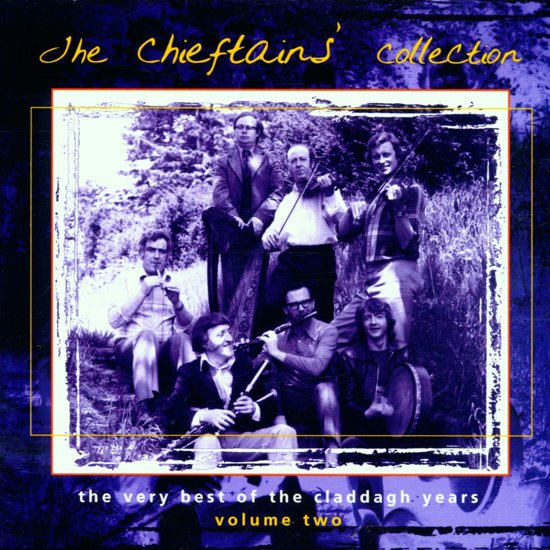 The Chieftains' Collection: The Very Best Of The Claddagh Years Vol. 2