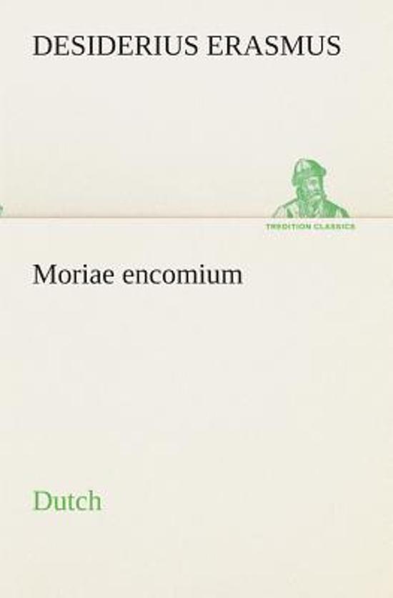Moriae encomium. dutch - Desiderius Erasmus  