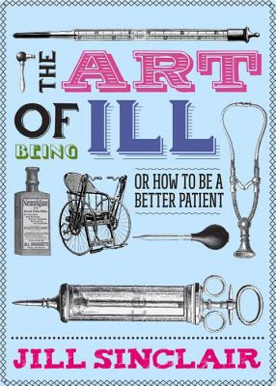 Art of Being Ill