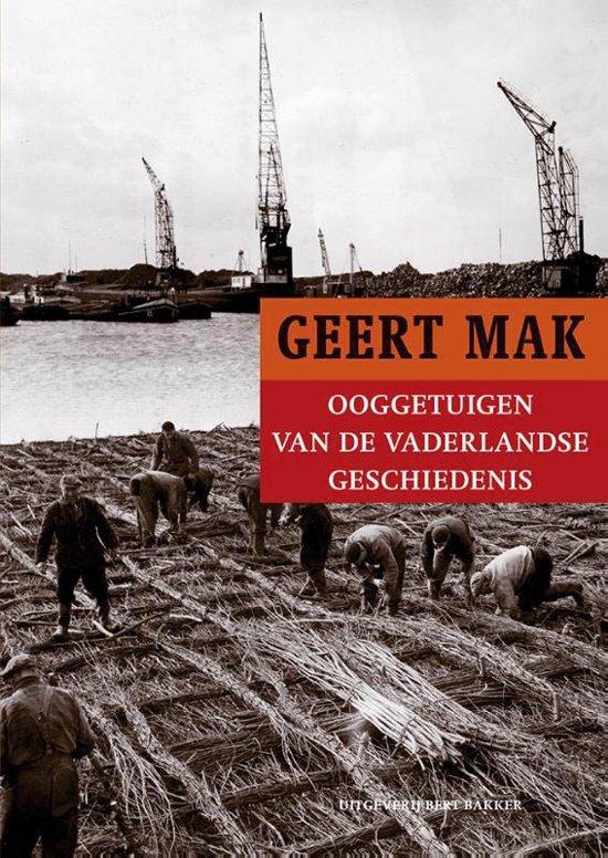Boek cover Ooggetuigen van de vaderlandse geschiedenis van Geert Mak