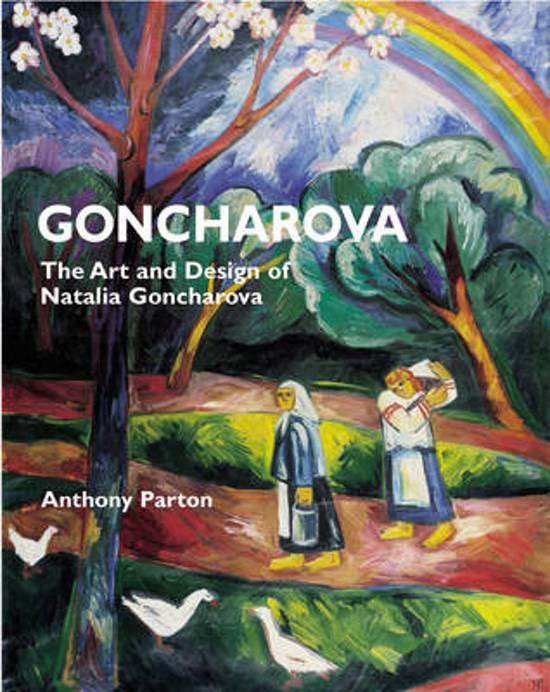 Goncharova the Art and Design of Natalie Goncharova