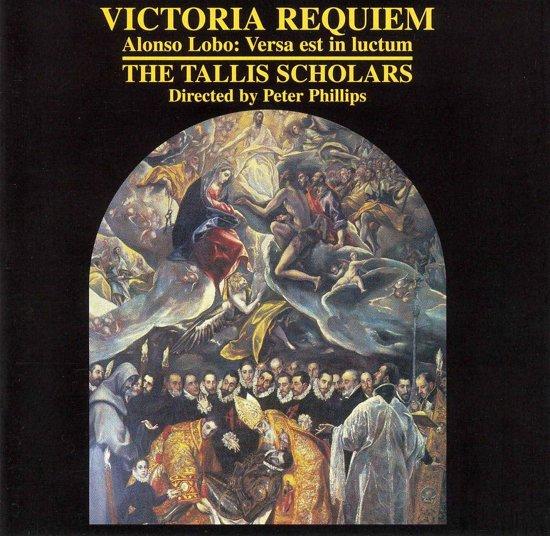 Victoria: Requiem; A. Lobo / Peter Phillips, Tallis Scholars
