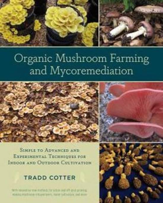bol com   Organic Mushroom Farming and Mycoremediation