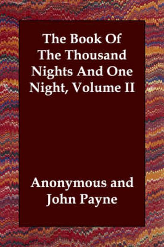 The Book of the Thousand Nights and One Night, Volume II
