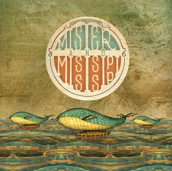 Mister And Mississippi (LP)