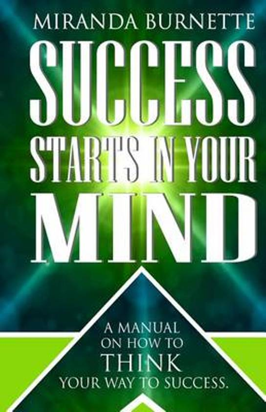 Success Starts in Your Mind