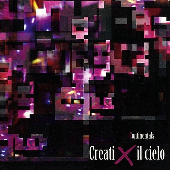 Creati X il Cielo