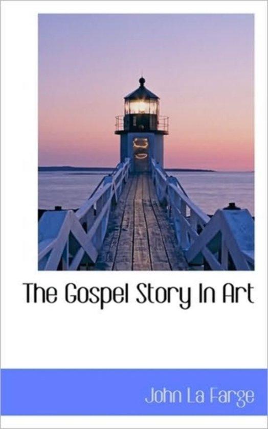 The Gospel Story in Art