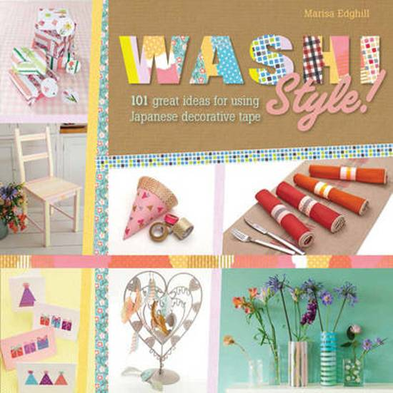 washi tape 101 ideas for paper crafts book arts fashion decorating entertaining and party fun courtney cerruti