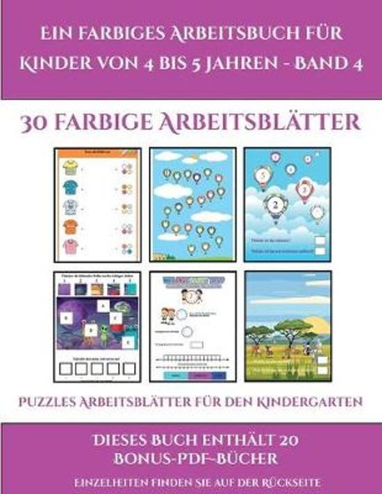 Puzzles Arbeitsblatter Fur Den Kindergarten (Ein Farbiges Arbeitsbuch Fur Kinder Von 4 Bis 5 Jahren - Band 4)