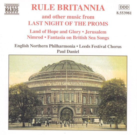 Rule Britannia - & other music from Last Night of the Proms