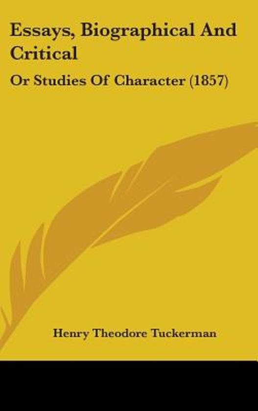 Essays, Biographical and Critical