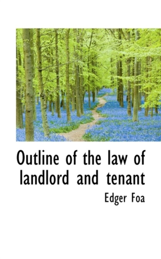 Outline of the Law of Landlord and Tenant