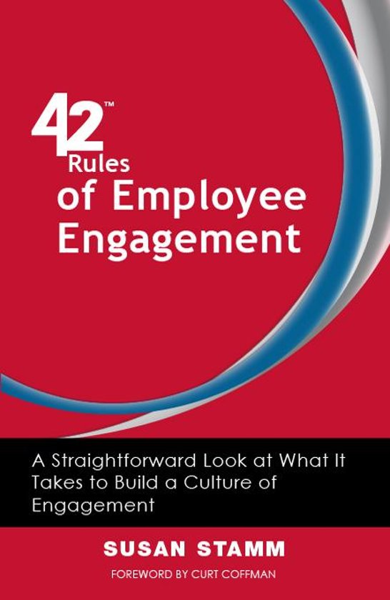 42 Rules of Employee Engagement (2nd Edition)