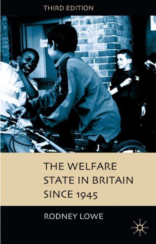 Boek cover The Welfare State in Britain since 1945 van Rodney Lowe (Paperback)