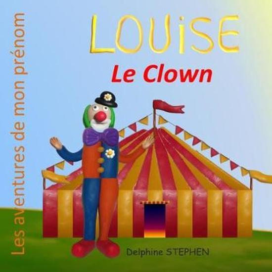 Louise le Clown