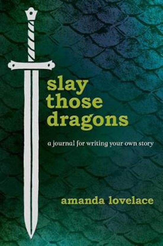 Boek cover Slay Those Dragons van Amanda Lovelace (Hardcover)