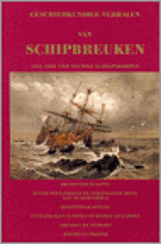 Boek cover Geschiedkundige Verhalen Van Schipbreuken, Achterlaten Van Zeelieden, Overwinteren, Scheepsbranden En Andere Zeerampen van J.B.B. Eyriès (Hardcover)