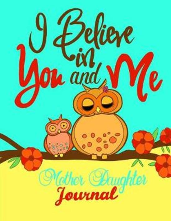 Bolcom I Believe In You And Me Mother Daughter Journalmommy And