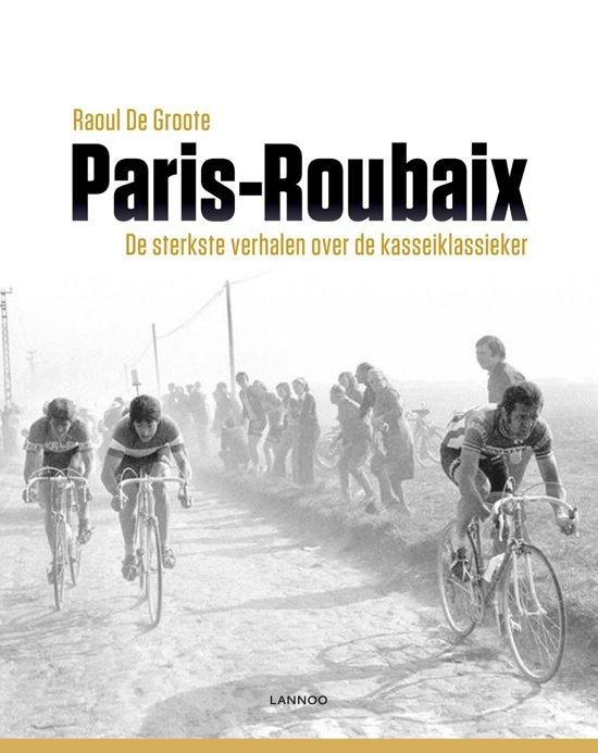 Boek cover Parijs-Roubaix van Raoul de Groote (Onbekend)
