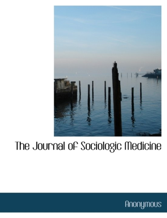 The Journal of Sociologic Medicine