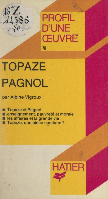 Topaze, Pagnol