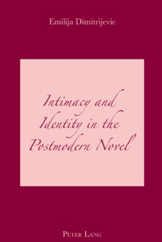 Intimacy and Identity in the Postmodern Novel