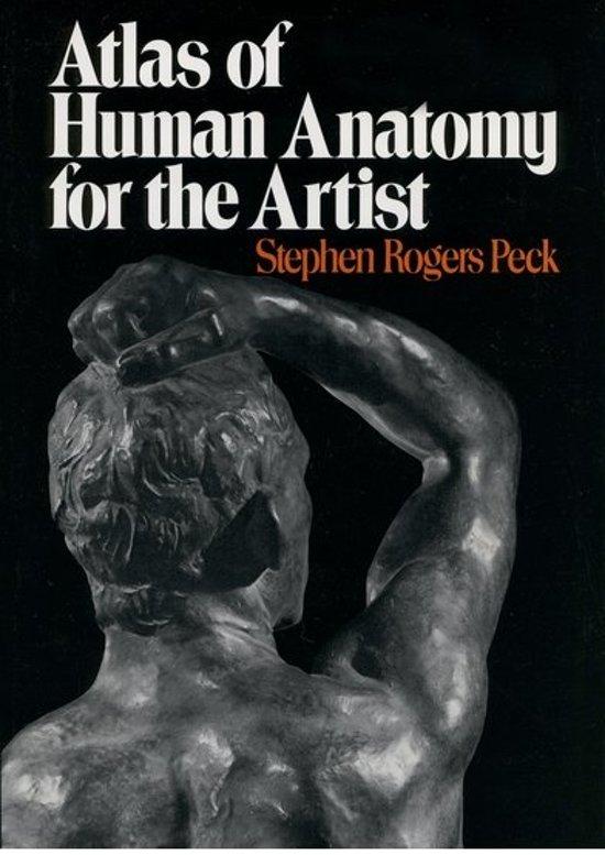 Bol Atlas Of Human Anatomy For The Artist Stephen Rogers Peck