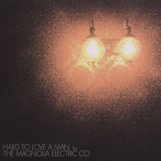 Hard To Love A Man