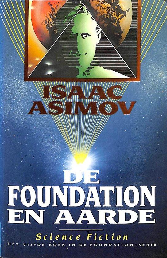 De Foundation Serie 5 De Foundation En Aarde Ebook Isaac Asimov