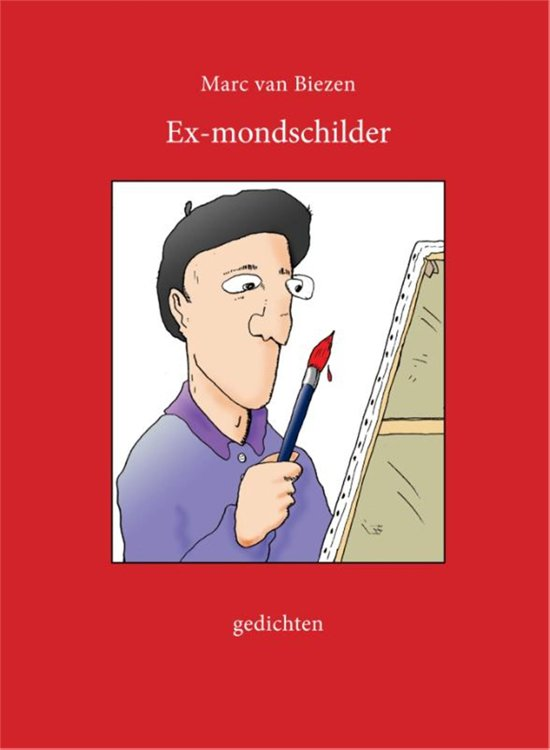 Ex-mondschilder - Marc van Biezen pdf epub
