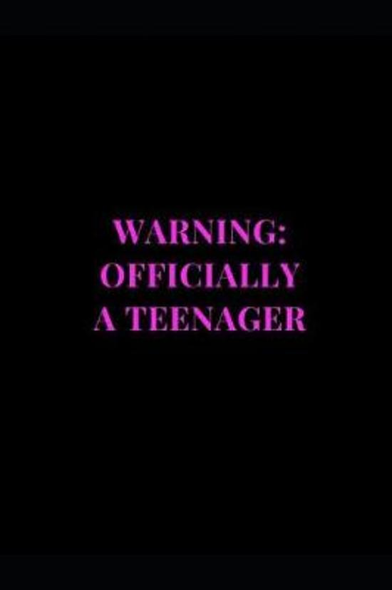 Warning: Officially A Teenager: Black and Pink Gag Gift Funny Lined Notebook Journal