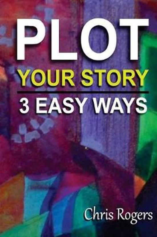 Plot Your Story 3 Easy Ways
