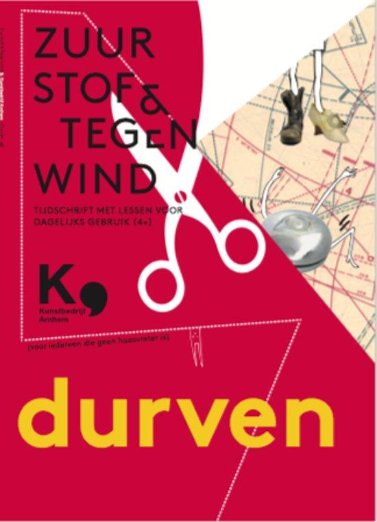Zuurstof & Tegenwind, Thema Durven (4+)
