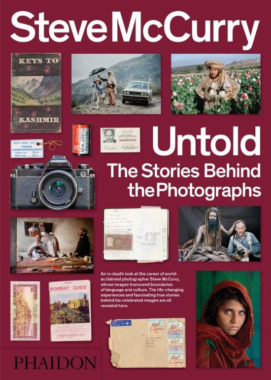 Boek cover Steve McCurry: Untold The Stories Behind the Photographs van Steve McCurry (Paperback)