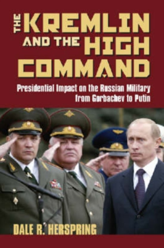 The Kremlin and the High Command