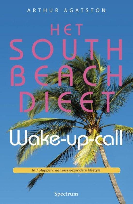 South beach dieet wake up call