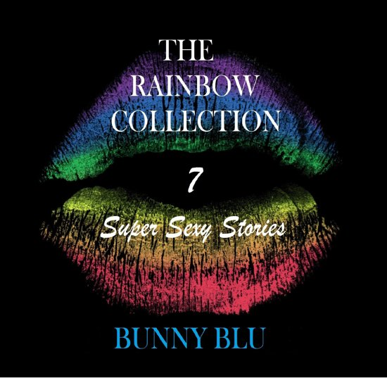 The Rainbow Collection: 7 Super Sexy Stories