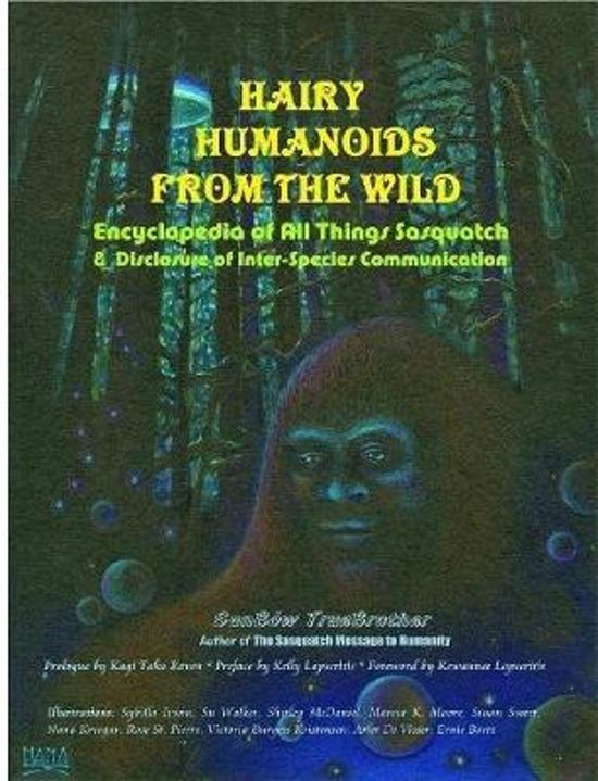 Hairy Humanoids from the Wild - Encyclopedia of All Things Sasquatch