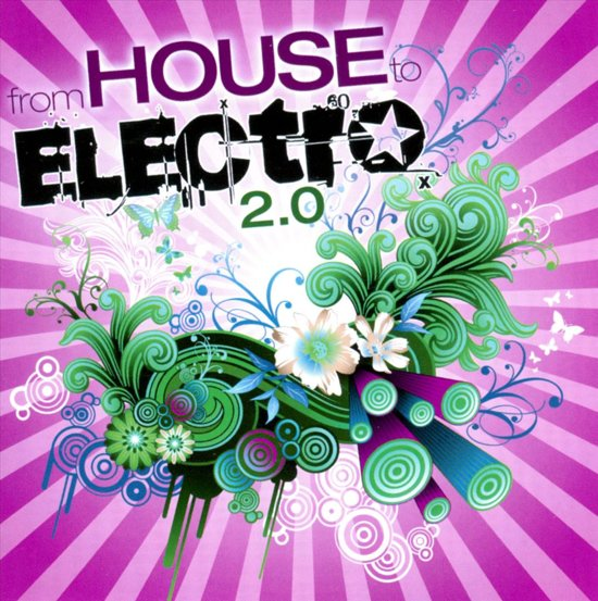 From House To Electro 2.0
